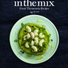 in the mix: Great Thermomix Recipes cover